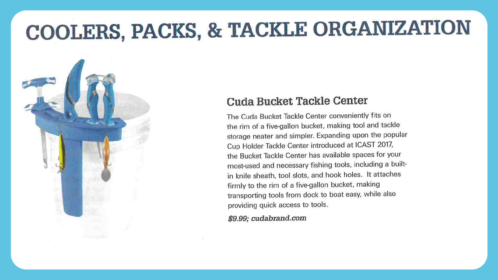 Coolers, Packs & Tackle organization - Featured in On The Water Bucket Tackle Center