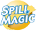 Spill Magic