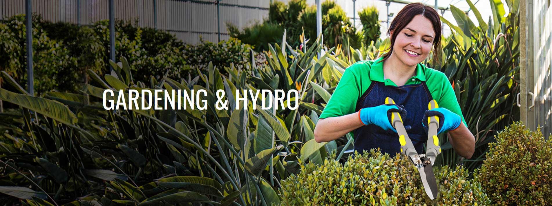 Gardening & Hydro